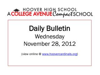 Daily Bulletin Wednesday November 28, 2012 (view online @  hoovercardinals )
