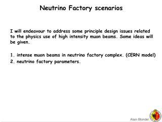 Neutrino Factory scenarios