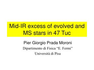 Mid-IR excess of evolved and MS stars in 47 Tuc