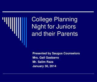 College Planning Night for Juniors  and their Parents
