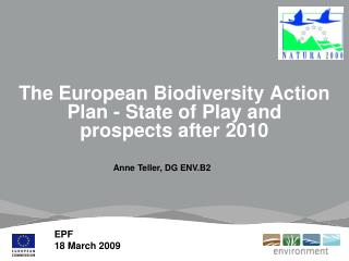 The European Biodiversity Action Plan - State of Play and prospects after 2010