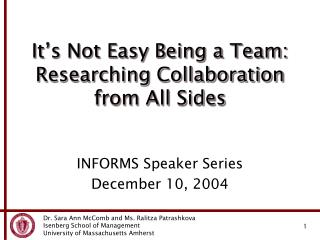 It's Not Easy Being a Team:  Researching Collaboration from All Sides