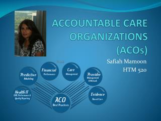 ACCOUNTABLE CARE ORGANIZATIONS (ACOs)