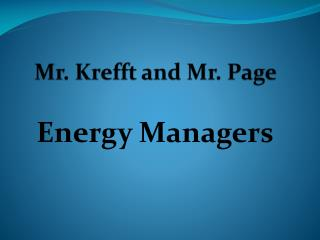 Mr.  Krefft  and Mr. Page