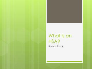 What is an HSA?