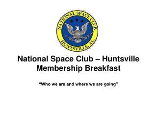 National Space Club – Huntsville Membership Breakfast