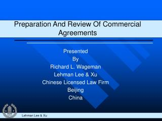 Preparation And Review Of Commercial Agreements