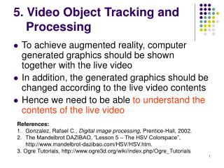 5. Video Object Tracking and Processing