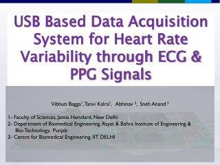 USB Based Data Acquisition System for Heart Rate Variability through ECG & PPG Signals