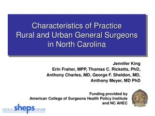 Jennifer King Erin Fraher, MPP, Thomas C. Ricketts, PhD,