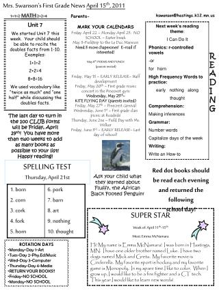 Mrs. Swanson's First Grade News  April 15 th , 2011
