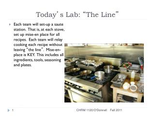 "Today ' s Lab:  "" The Line """