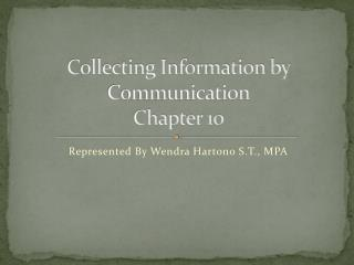 Collecting Information by Communication Chapter 10