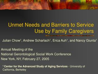 Unmet Needs and Barriers to Service Use by Family Caregivers