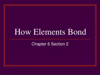 How Elements Bond