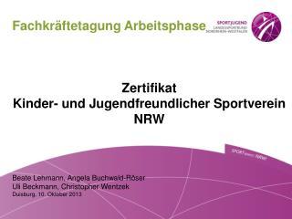 Fachkräftetagung Arbeitsphase Zertifikat  Kinder- und Jugendfreundlicher Sportverein NRW