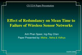 Effect of Redundancy on Mean Time to Failure of Wireless Sensor Networks