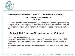 Grundlegende Vorschriften des AEUV mit Wettbewerbsbezug Art. 3 III EUV [Ziel der Union]