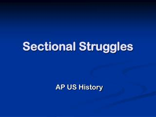 Sectional Struggles