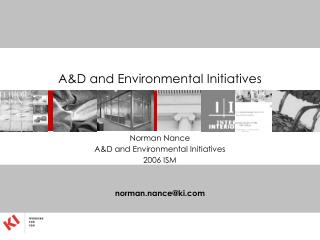 A&D and Environmental Initiatives