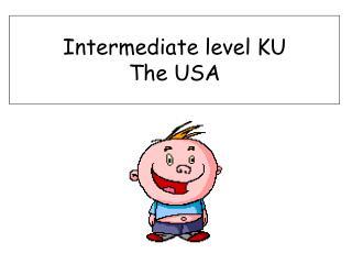 Intermediate level KU The USA