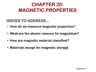 CHAPTER 20: MAGNETIC PROPERTIES