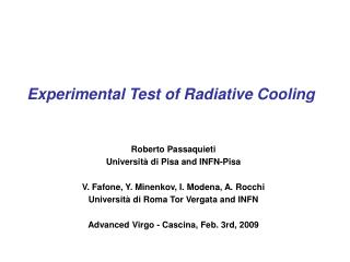 Experimental Test of Radiative Cooling