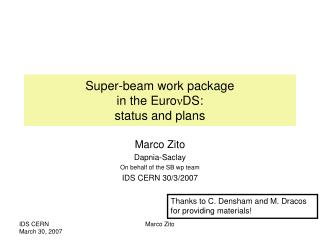 Super-beam work package  in the Euro ν DS: status and plans