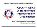 ASCC      ASIC: A Transformed Interoperability Organization