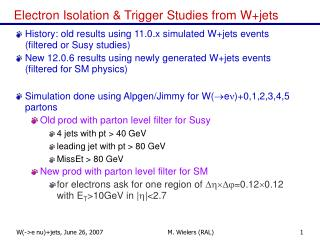 Electron Isolation & Trigger Studies from W+jets