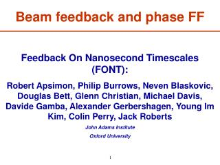 Feedback On Nanosecond Timescales (FONT):
