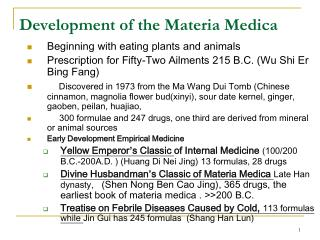 Development of the Materia Medica