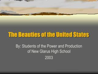 The Beauties of the United States