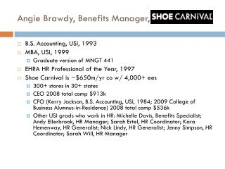 Angie Brawdy, Benefits Manager, Shoe Carnival