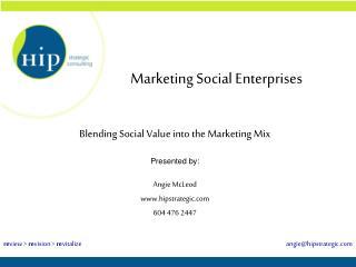 Marketing Social Enterprises