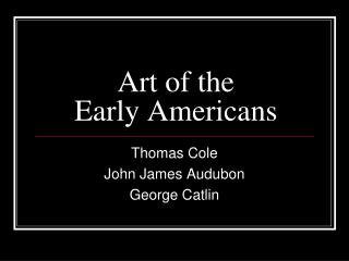 Art of the  Early Americans