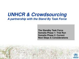 UNHCR & Crowdsourcing A partnership with the Stand By Task Force