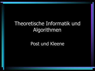 Theoretische Informatik und Algorithmen