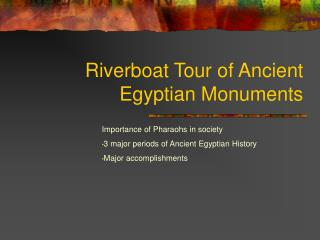 Riverboat Tour of Ancient Egyptian Monuments