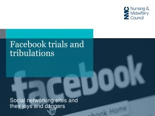 Facebook trials and tribulations
