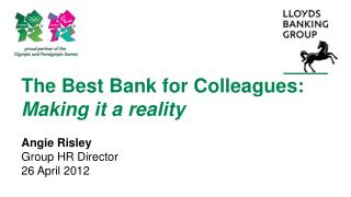 The Best Bank for Colleagues: Making it a reality
