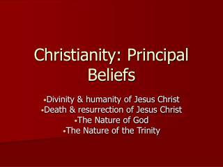 Christianity: Principal Beliefs