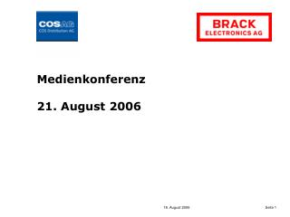 Medienkonferenz 21. August 2006