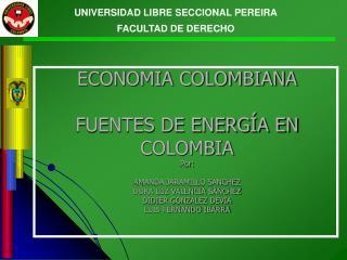 UNIVERSIDAD LIBRE SECCIONAL PEREIRA FACULTAD DE DERECHO