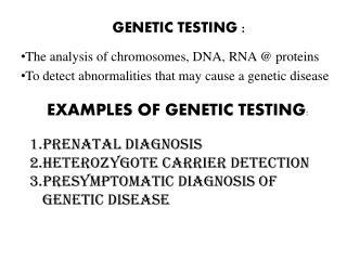 GENETIC TESTING :