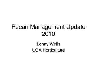 Pecan Management Update 2010