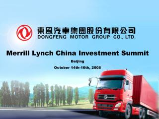 Merrill Lynch China Investment Summit Beijing October 14th-16th, 2008