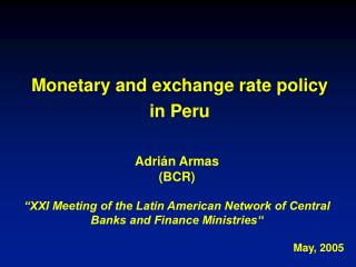 Monetary and exchange rate policy in Peru