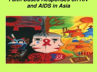 Faith-Based Responses on HIV and AIDS in Asia