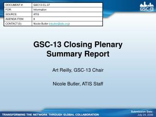 GSC-13 Closing Plenary Summary Report